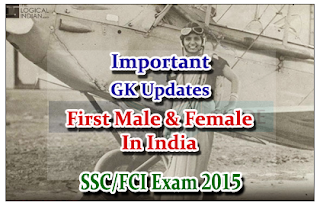 List of First male and Female in India