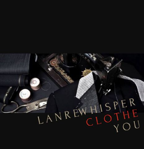 LANREWHISPER CLOTHE YOU