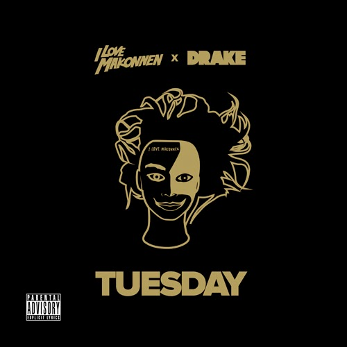"I LOVE MAKONNEN x DRAKE ""TUESDAY"""