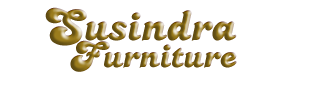 SUSINDRA FURNITURE