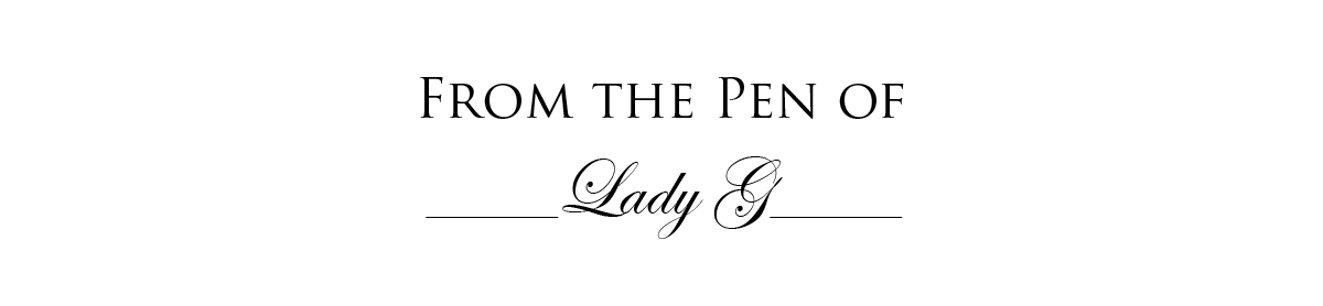 From the Pen of Lady G