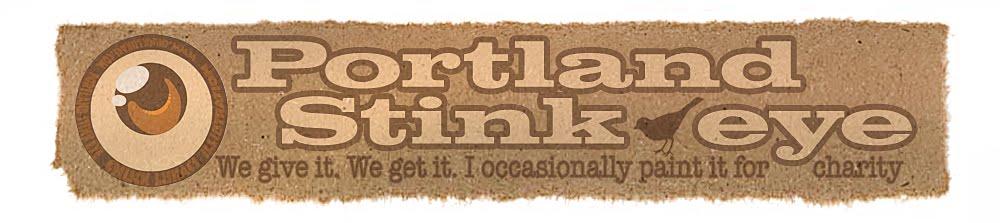 Portland Stink-Eye