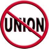 NO UNIONS ALLOWED!