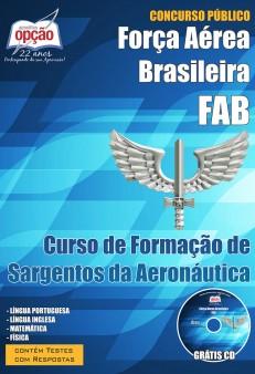 Novo Concurso Força Aérea Brasileira (FAB) CURSO DE FORMAÇÃO DE SARGENTOS DA AERONÁUTICA 2015