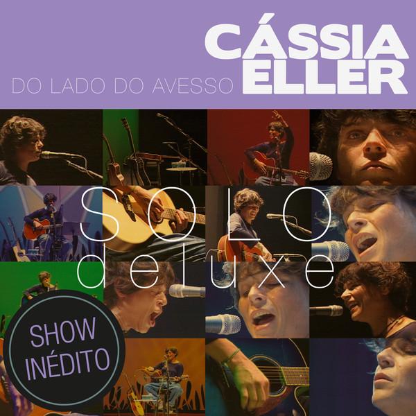 C�ssia Eller - Do Lado do Avesso