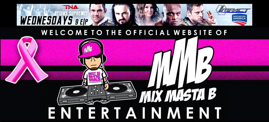 www.MixMastaB.com - The Official Website Of MMB Entertainment
