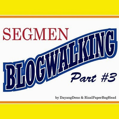 Segmen Blogwalking #Part3
