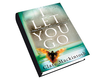 I Let You Go by Clare Mackintosh, Interview, book excerpt,