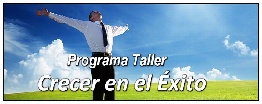 """Programa Taller """"Crecer en el Éxito"""""""