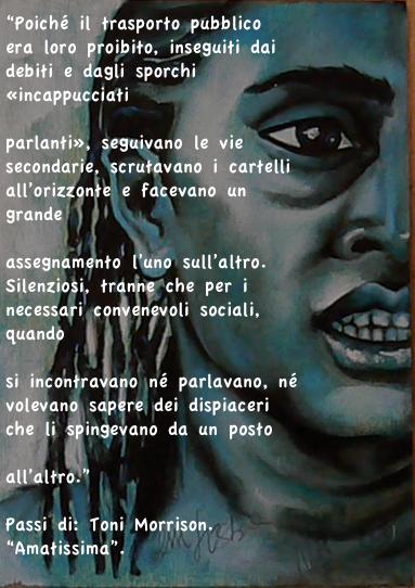 """Citazioni da """"Amatissima"""" di Toni Morrison su dipinto di Monica Spicciani"""