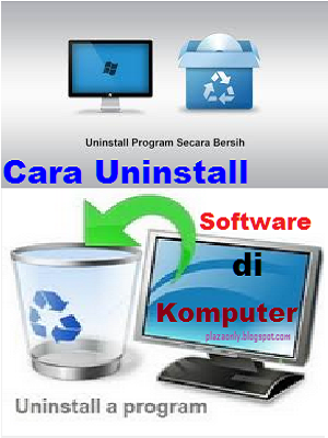 Cara Uninstall Software di Komputer