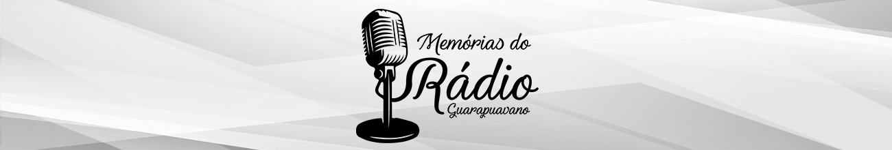 Memórias do Rádio Guarapuavano