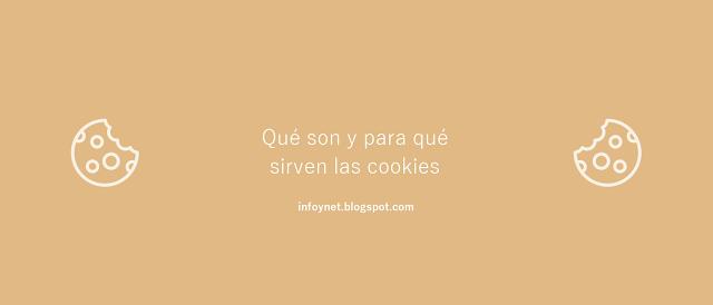Qué con y para qué sirven las cookies