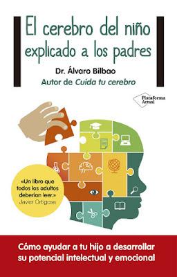 LIBRO - El Cerebro Del Niño Explicado A Los Padres  Álvaro Bilbao (Plataforma - Septiembre 2015)  EDUCACIÓN - PSICOLOGIA | Edición papel & ebook kindle  Comprar en Amazon España