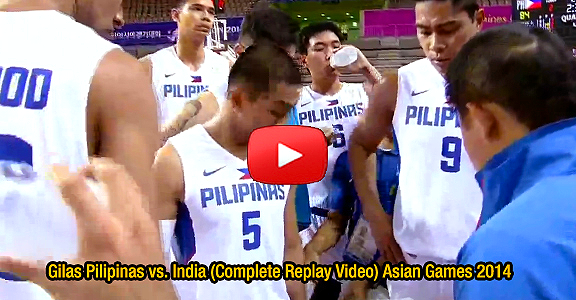 Gilas Pilipinas vs. India (Complete Replay Video) Asian Games 2014