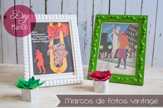DIY Low Cost: Marcos de fotos vintage