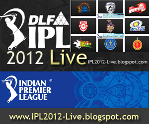 DLF IPL 2012  Live Streaming