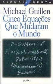As 5 Equações ...