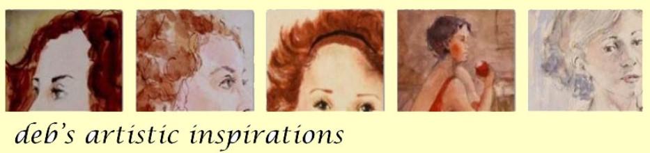 deb's artistic inspirations