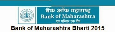 Bank of Maharashtra Bharti 2015