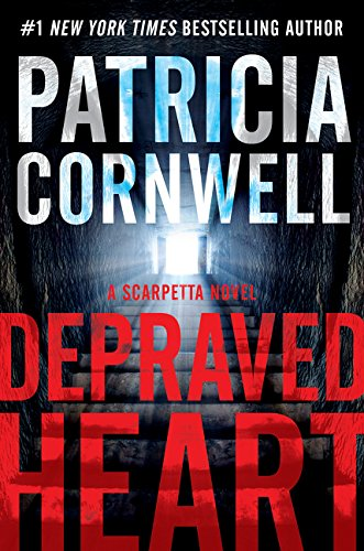 Depraved Heart (Kay Scarpetta Novel 23), Cornwell, Patricia, Used; Good Book