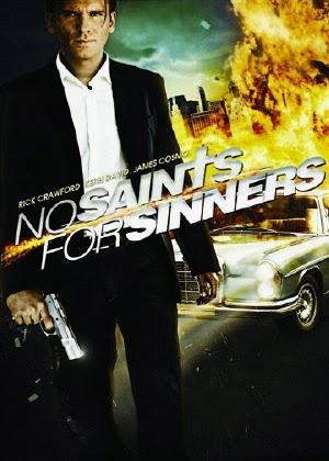 Phim Vòng Xoáy Tội Lỗi - No Saints For Sinners