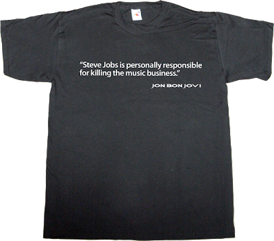 OARGOD obsolete music business bon jovi steve jobs internet 2.0 t-shirt ephemeral-t-shirts itunes
