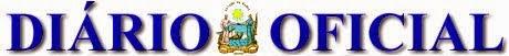 Clique na imagem, veja Decretos,Portarias, Nomeações de todas as Secretarias do Governo Rui Costa