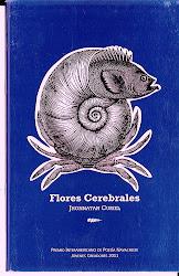 Flores Cerebrales (2012)