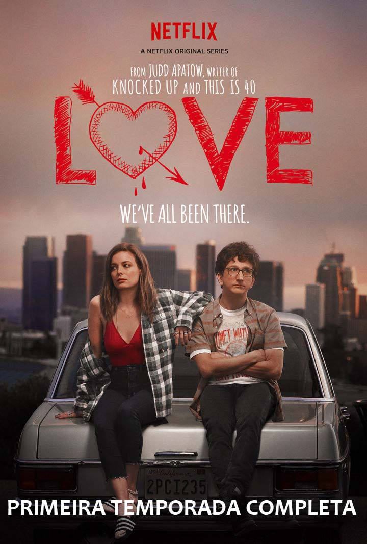 Love 1ª Temporada Torrent - WEBRip 720p Dual Áudio (2016)