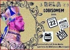 """Teatro: """"A BELA E O LOBISOMEM"""", dias 22, 29 e 30/10, às 19 horas, no Centro Cultural Zá do Norte."""