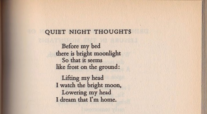 Li Po, Quiet Night Thoughts, translation by Arthur Cooper