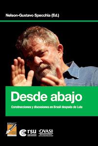 Desde abajo - Construcciones y discusiones en Brasil después de Lula
