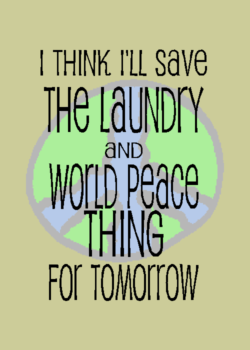 laundry and world peace