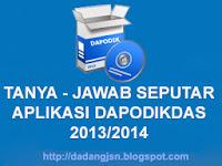 TANYA – JAWAB SEPUTAR APLIKASI DAPODIKDAS 2013 VERSI TERBARU (V. 2.0.3) – SOLUSI TERBARU DIJAWAB LANGSUNG OLEH AHLINYA.