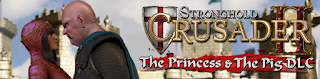 Stronghold Crusader2: The Princess and The Pig
