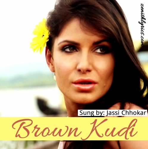 Brown Kudi - Jassi Chhokar