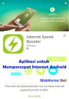Mempercepat Internet Android dengan Aplikasi