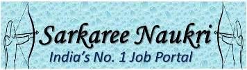 Sarkari Naukri 2018, Govt jobs India, Naukri, सरकारी नौकरी