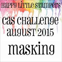 http://happylittlestampers.blogspot.com.au/2015/08/hls-august-cas-challenge.html