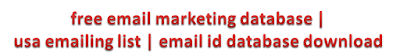 free email marketing database | usa emailing list | email id database download