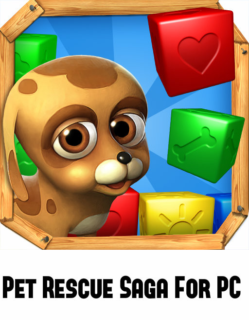 Download Pet Rescue Saga For PC