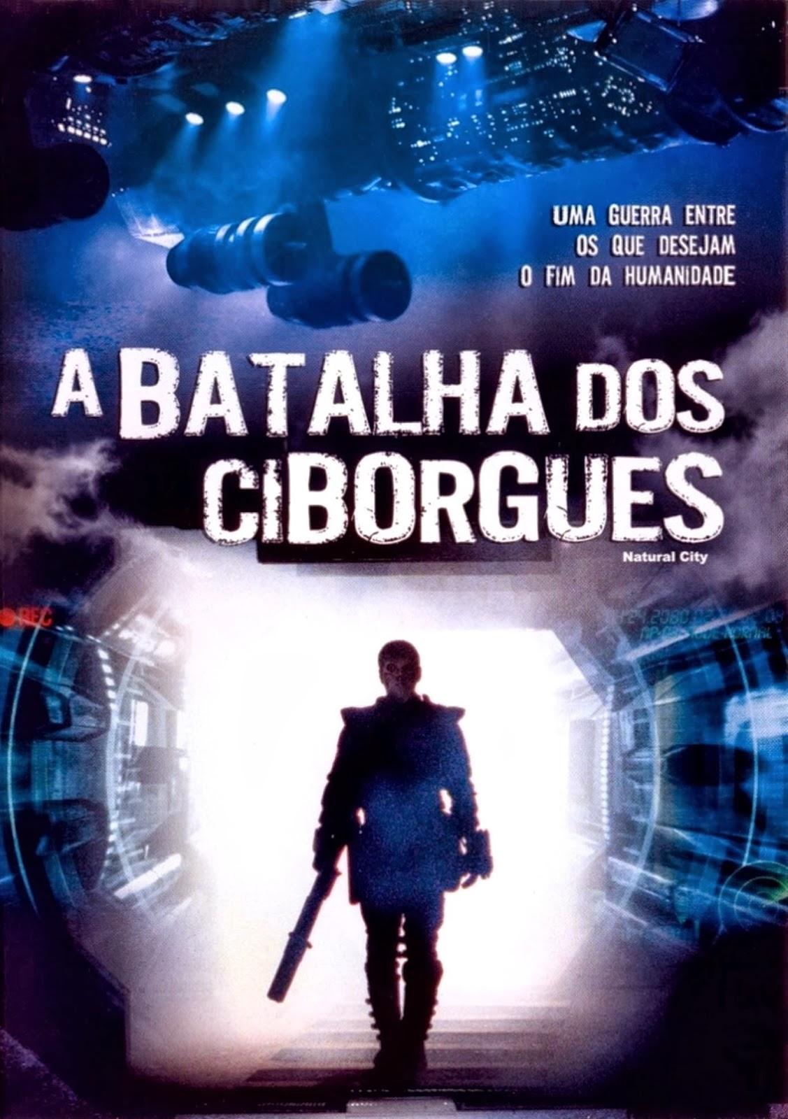 A Batalha Dos Ciborgues – Dublado