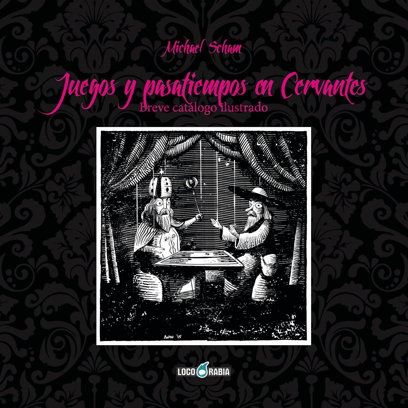 Juegos y pasatiempos en Cervantes
