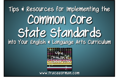 www.traceeorman.com CCSS Tips and Resources for Teachers