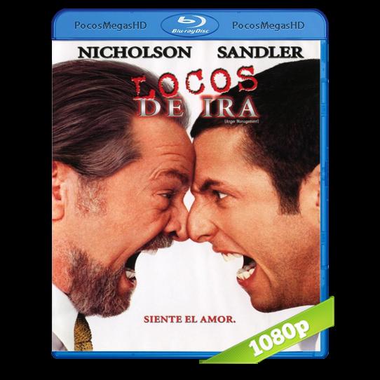 Locos de Ira (2003) BRRip 1080p Audio Dual Latino/Ingles 5.1