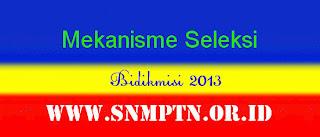 Seleksi Bidikmisi 2013