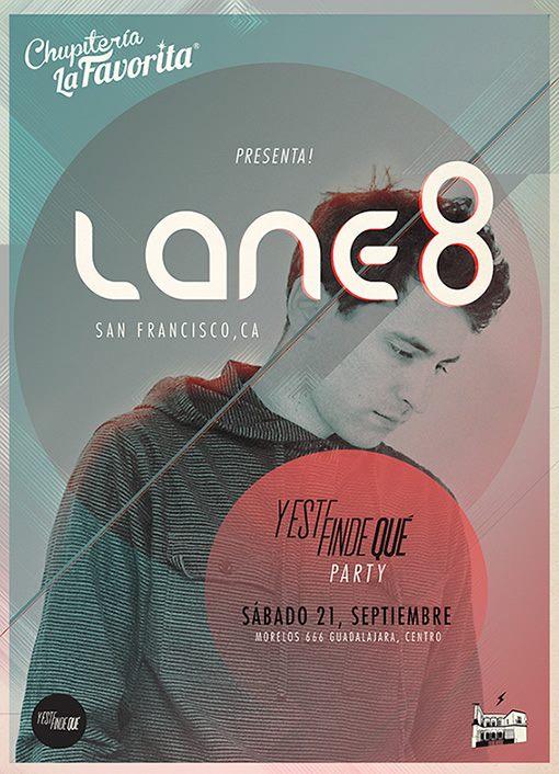 Y Este FInde Qué Presents Lane 8