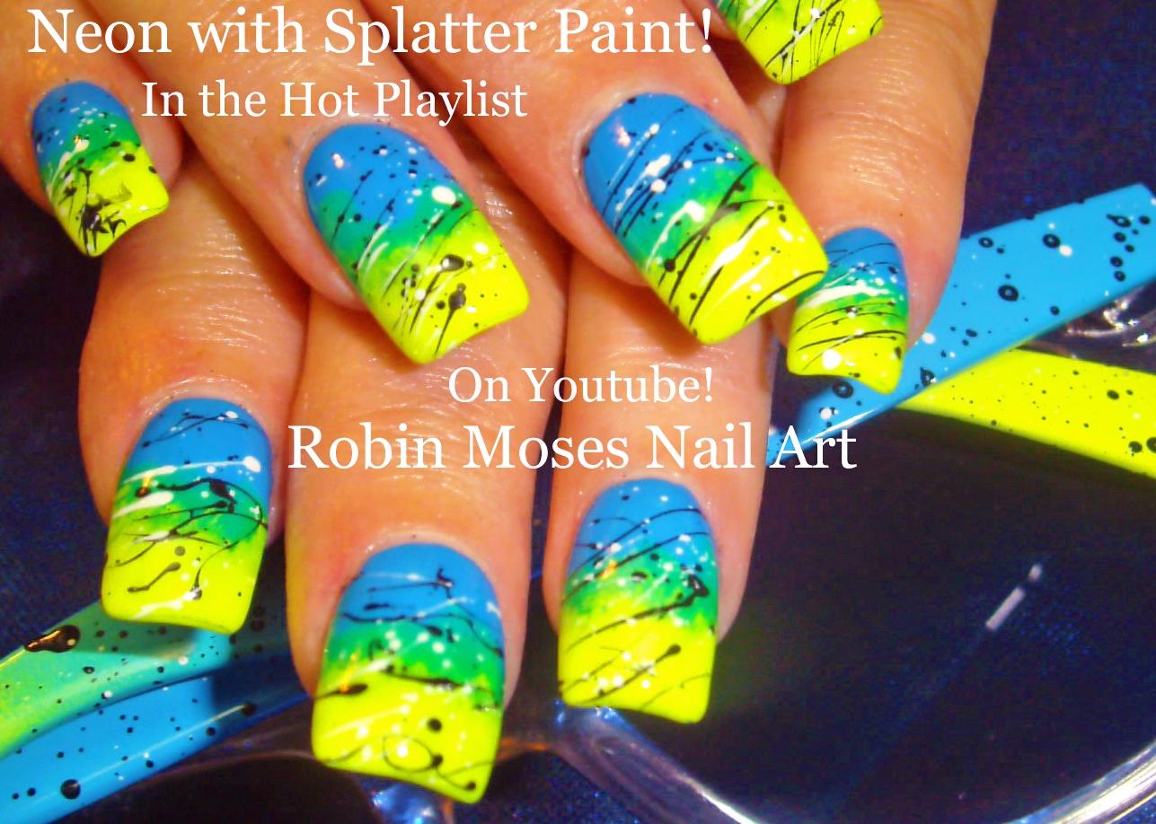 Neon SUMMER Ombre Splatter Paint Nail Design! - Robin Moses Nail Art: Neon SUMMER Ombre Splatter Paint Nail Design!