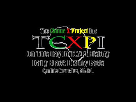 Welcome to On This Day In TCXPI Black History (Click image to view page.)